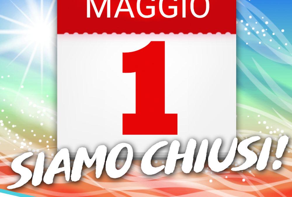 1 Maggio Chiusi